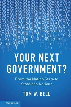 Your Next Government?: From the Nation State to Stateless Nations