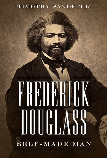 Frederick Douglass: Self-Made Man