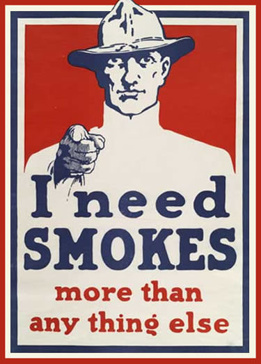 "U.S. World War I Poster, ""I Need Smokes"""