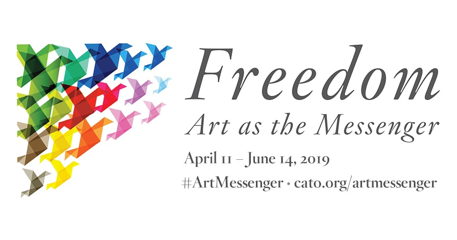 Freedom: Art as the Messenger | Cato Institute