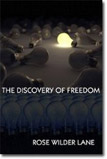 The<br /> Discovery of Freedom: Man's Struggle Against Authority