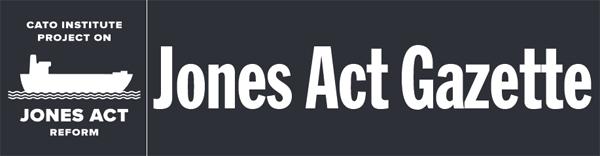 https://object.cato.org/sites/cato.org/files/images/jones-act-gazette-600.jpg