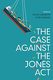 The Case against the Jones Act cover